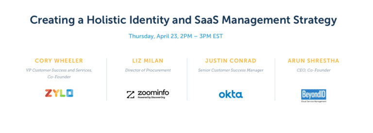 Creating a Holistic Identiy and Saas Management Strategy discussion information